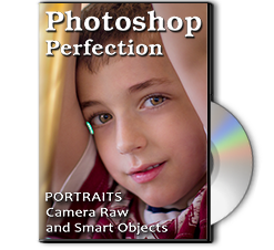 Photoshop Perfection - Portraits, Camera Raw & Smart Objects Class